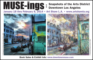 MUSE-INGS: Snapshots & Paintings of the Arts District